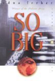SO BIG By Ferber, Edna (Author) Paperback on 22-Aug-2000