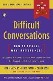 Difficult Conversations: How to Discuss What Matters Most[ DIFFICULT CONVERSATIONS: HOW TO DISCUSS WHAT MATTERS MOST ] By Stone, Douglas ( Author )Nov-02-2010 Paperback
