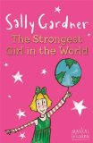 The Strongest Girl In The World (MAGICAL CHILDREN)