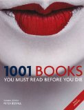1001 Books You Must Read Before You Die (1001 Must Before You Die)