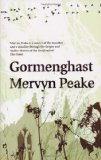 Gormenghast (Gormenghast Trilogy (Book Two))